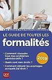 Le  guide de toutes les formalités : 2019