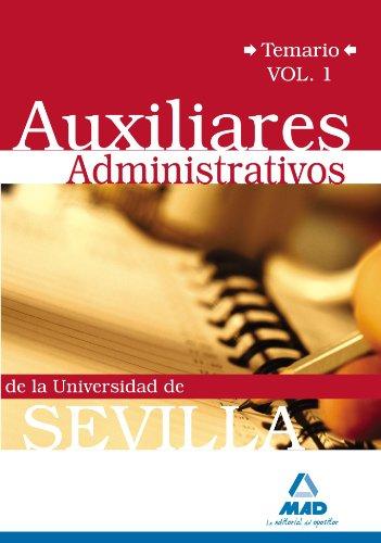 Auxiliares Administrativos De La Universidad De Sevilla. Temario. Volumen I