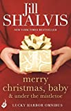 Merry Christmas, Baby by Jill Shalvis front cover