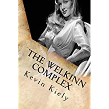 The Welkinn Complex: Psychological Psychiatric Thriller (Revised Edition)