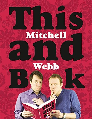 This Mitchell and Webb Book por David Mitchell