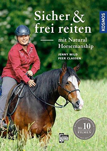 Sicher und frei reiten mit Natural Horsemanship (Peer-trainer)