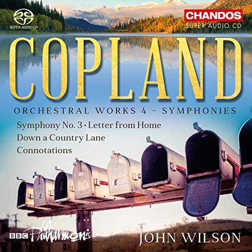Copland: Orchesterwerke Vol. 4 - Sinfonie Nr. 3 / Letter from Home / Connotation