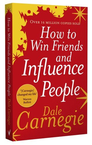 How to Win Friends and Influence People by Dale Carnegie (2007-04-01)
