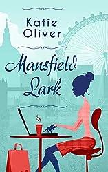 Mansfield Lark (Dating Mr Darcy, Book 3)