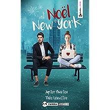 C'est Noël à New York: la comédie romantique de Noël, avec supplément chocolat chaud et chantilly