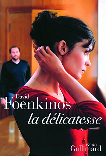 La délicatesse par David Foenkinos