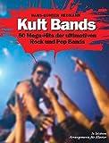 Kult Bands - 50 Mega-Hits der ultimativen Pop und Rock Bands in leichten Arrangements für Klavier