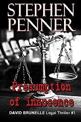 Presumption of Innocence: David Brunelle Legal Thriller #1 by Stephen Penner (2012-07-03)
