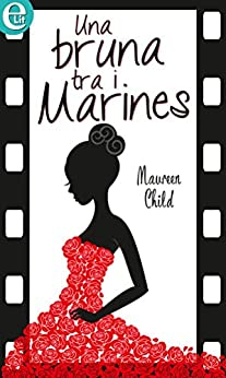 Una bruna tra i marines (eLit) di [Child, Maureen]