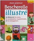 Mon premier bescherelle illustr? ?dition 2007 by Kannas Claude (May 01,2007)