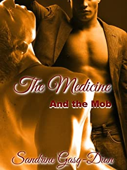 The Medicine and the Mob (The Santorno Stories Book 1) by [Gasq-Dion, Sandrine]
