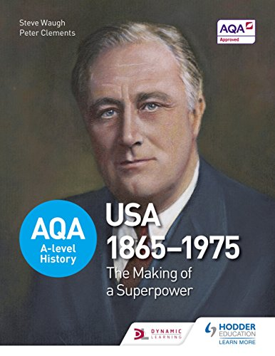 AQA A-level History: The Making of a Superpower: USA 1865-1975 (AQA A Level History)