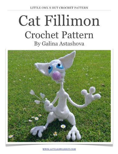 Cat Fillimon Crochet Pattern Amigurumi Toy With Wire Frame Ebook