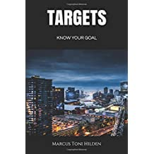 Targets: Know Your Goal (A Seductive Crime Thriller)