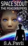 Space Scout - The Peacekeepers