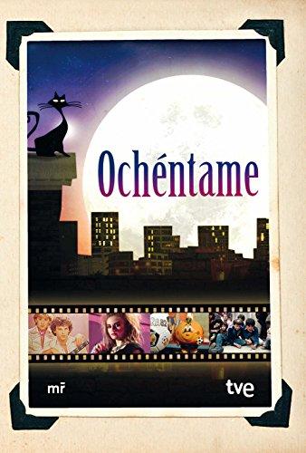 Ochéntame (Fuera de Colección) por RTVE