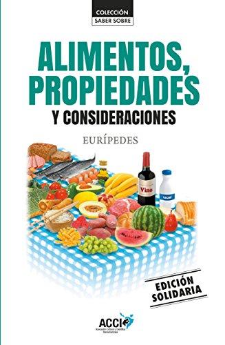 Alimentos, propiedades y consideraciones (Colección. Saber sobre) de [Eurípides]