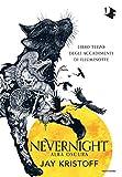 Alba oscura. Nevernight (Libro terzo degli accadimenti di Illuminotte)
