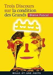 Trois discours sur les Grands (La Petite Collection t. 551)