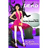 Fashionably Dead: Book One of the Hot Damned Series (Volume 1) by Robyn Peterman (2014-02-18)