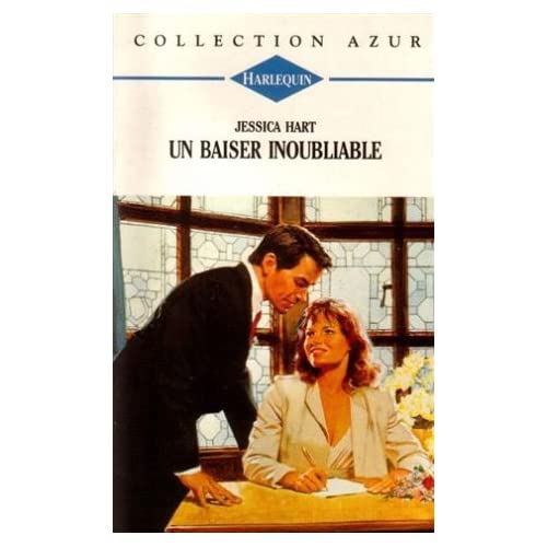 Un baiser inoubliable : Collection : collection azur n° 1657