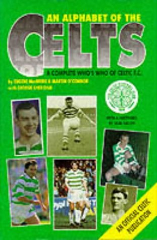 An-Alphabet-of-the-Celts-A-Complete-Whos-Who-of-Celtic-FC