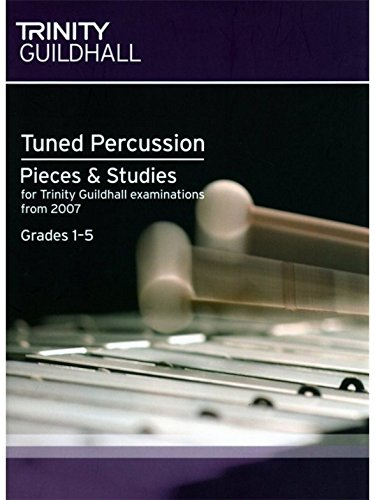 Trinity Guildhall: Tuned Percussion Pieces And Studies 2007 - Grades 1-5. Für Xylophon, Marimbaphon