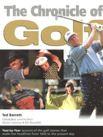 The Chronicle of Golf por Ted Barrett