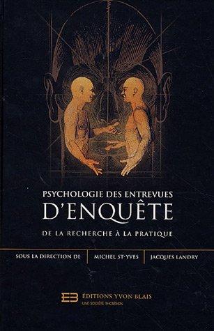 Psychologie des entrevues d'enquêtes : De la recherche à la pratique