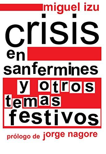 Crisis en sanfermines y otros temas festivos