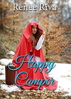 Happy Camper: A Romantic comedy (Mountain View Inn Book 1) by [Riva, Renee]