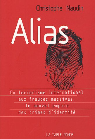 Alias: Le nouvel empire des crimes d&#39...