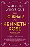 Who's In, Who's Out: The Journals of Kenneth Rose: Volume 1 1944-1979