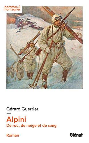 Alpini : De roc, de neige et de sang par From Glénat