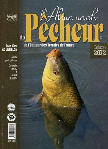 L'Almanach du pêcheur 2012 par Jean-Marc Gourbillon