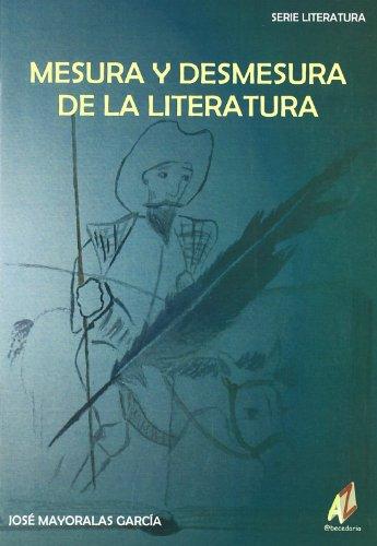 Download Mesura Y Desmesura De La Literatura Pdf Denverzed