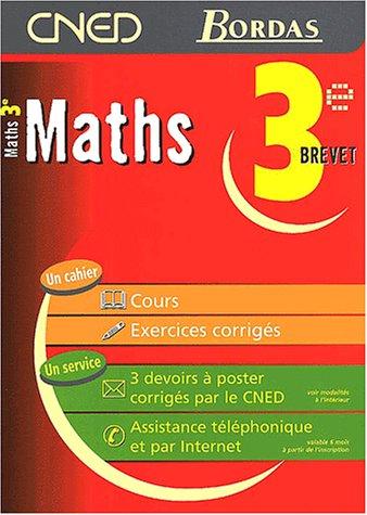 MATHS 3E - CNED/BORDAS (Ancienne Edition)