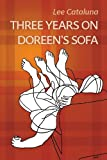 Three Years on Doreen's Sofa (English Edition)