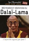 365 pensées et méditations du Dalaï Lama : Almanach