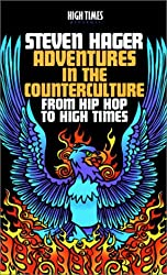 Adventures in the Counterculture: From Hip Hop to High Times