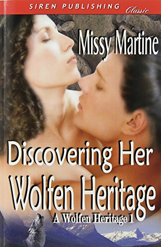 Discovering Her Wolfen Heritage [A Wolfen Heritage 1] (Siren Publishing Classic) Cover Image