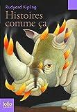 Histoires comme ça by Rudyard Kipling (2008-06-12) - Folio Junior - 12/06/2008
