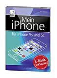 Samsung 978-3-95431-013-5 Buch:Mein iPhone für Apple iPhone 5s/5c/4S/5/iOS 7/Gratis-E-Book