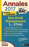 Annales Economie-Droit, Management des Organisations Term STMG - Sujets & corrigés