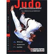 Judo Perfectionnement : Ceintures bleue, marron, noire.