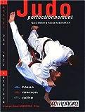 Judo Perfectionnement - Ceintures bleue, marron, noire.
