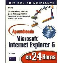 Aprendiendo Microsoft Internet Explorer 5 En 24 HS