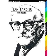 Jean Tardieu, un poète