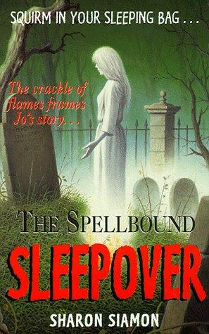 The spellbound sleepover